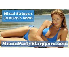 Miami Stripper Service - Miami Strippers (305)767-4688
